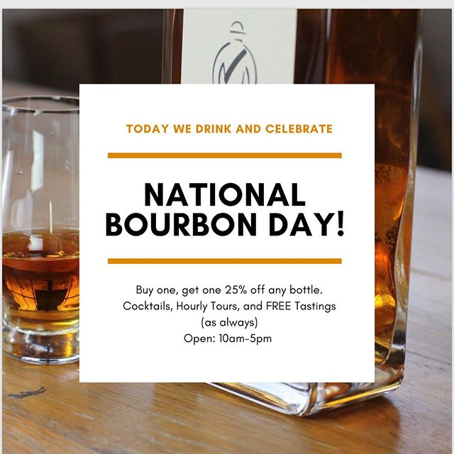Friday, Flag Day, and NATIONAL BOURBON DAY! We will drink to that, and hope you do too! 🥃🥃 Come visit us today from 10am-5pm! We will be running a special buy one, get one 25% off any bottle of bourbon (of equal or lesser value)