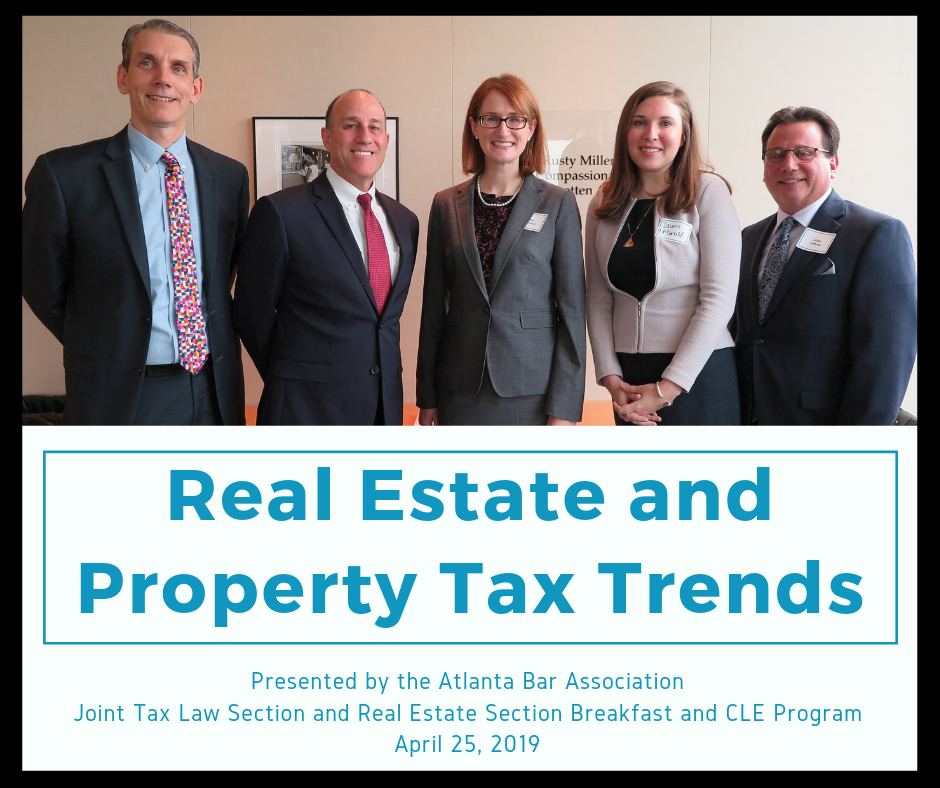 On April 25, 2019, Attorney Sara Sorenson presented to the Atlanta Bar Association's Real Estate and Tax Sections on Updates and Trends in Georgia Property Taxation, including updates on recent case law, ongoing cases, and legislation from 2018 and 2019. Sara joined tax attorneys Richard Litwin of Litwin Law  and Julian Fortuna of Taylor English Duma for the presentation.