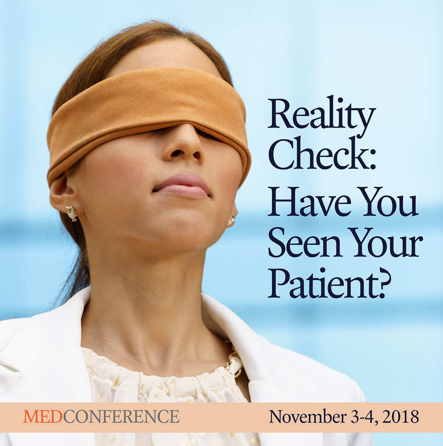 Reality Check: Have You Seen Your Patient? | MedConference 2018