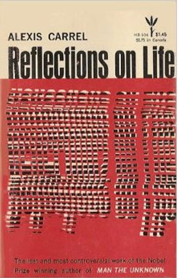 Reflections on Life Alexis Carrel