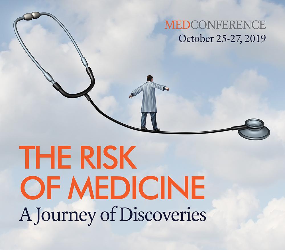 The Risk of Medicine | MedConference 2019