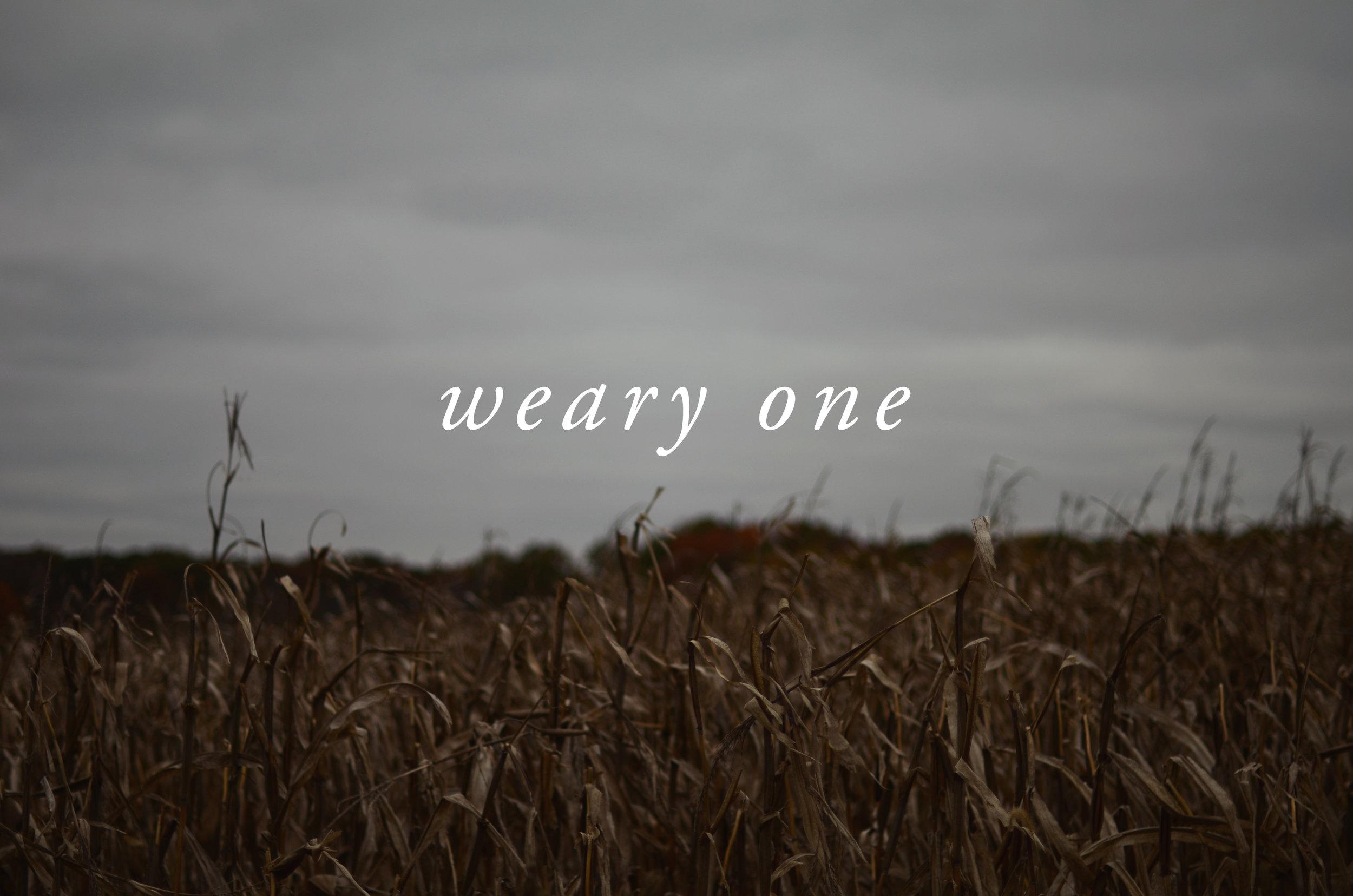 weary one.jpg