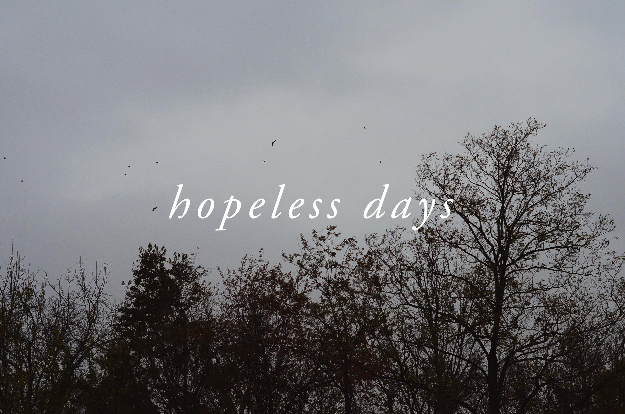 hopeless days.jpg