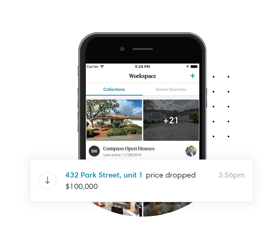 4. Keep Track - Receive automated price and status updates about the homes in real time.