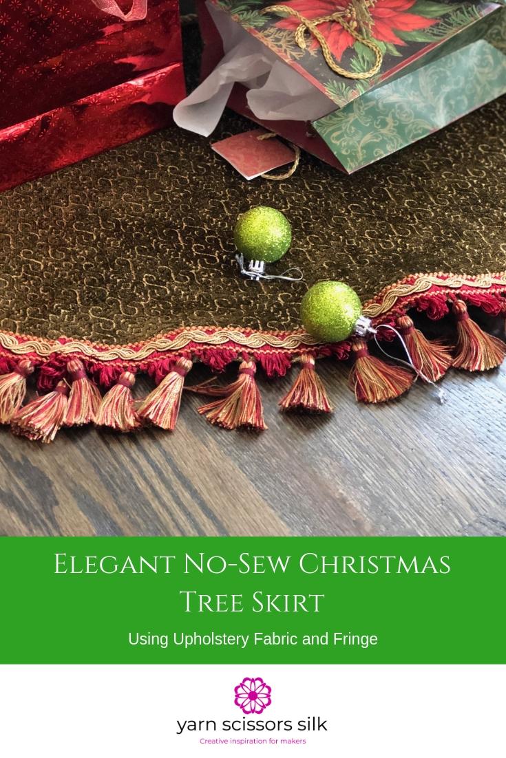 Pinterest pin for elegant no sew christmas tree skirt using upholstery fabric and fringe