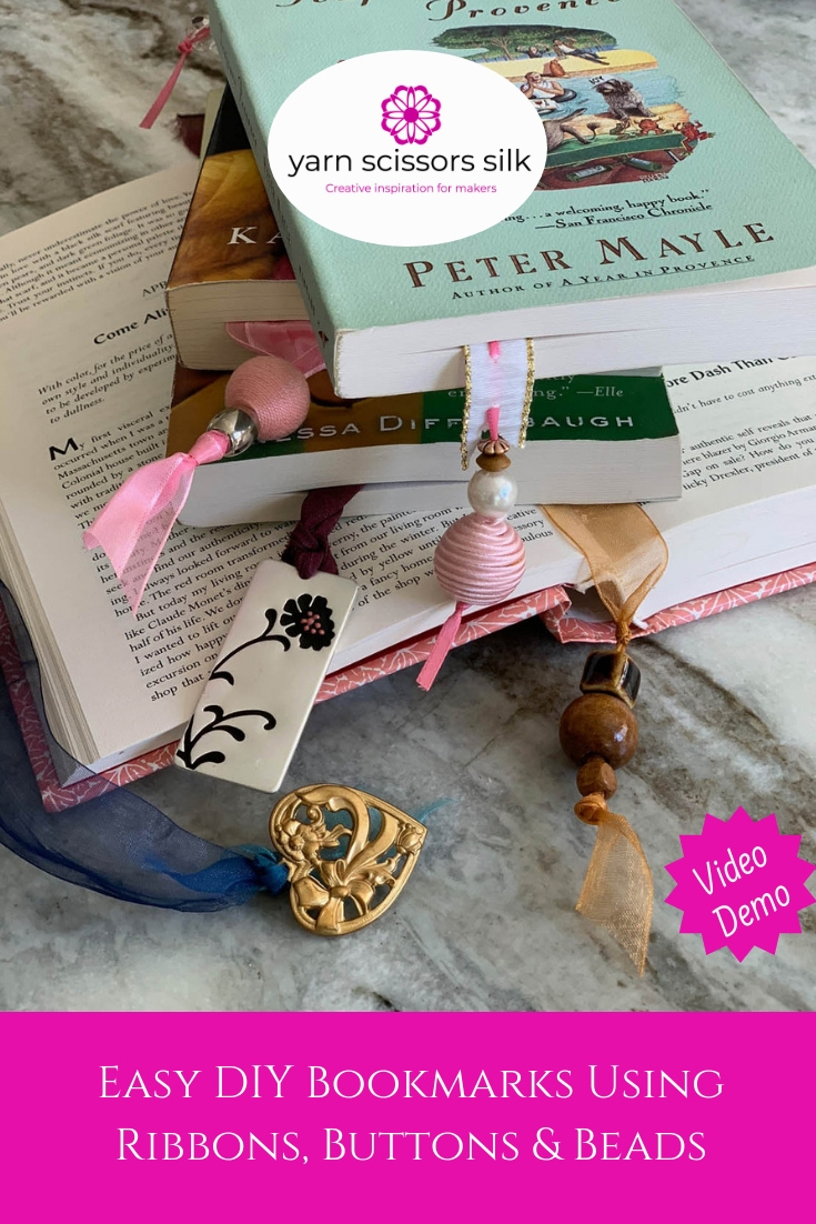 How to make Easy DIY Bookmarks Using Ribbons, Buttons & Beads (with video demonstration) at Yarn Scissors Silk