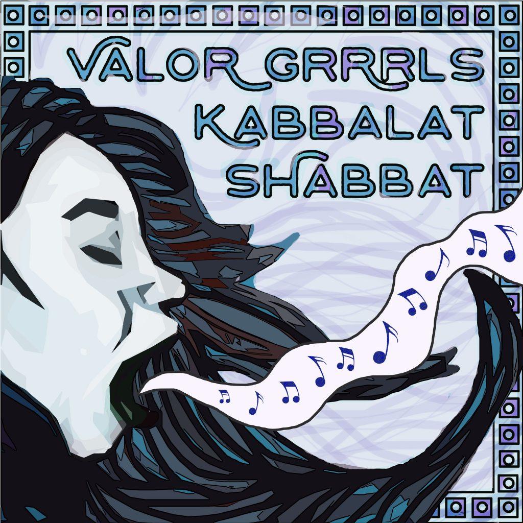 Facebook_ValorGrrrlsKabbalatShabbat_v2-1024x1024.jpg