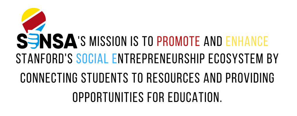 SENSA's mission is to develop Stanford's social entrepreneurial ecosystem by promoting, coordinating, and enhancing the Social Entrepreneurship offerings to educate and connect students to resources..png
