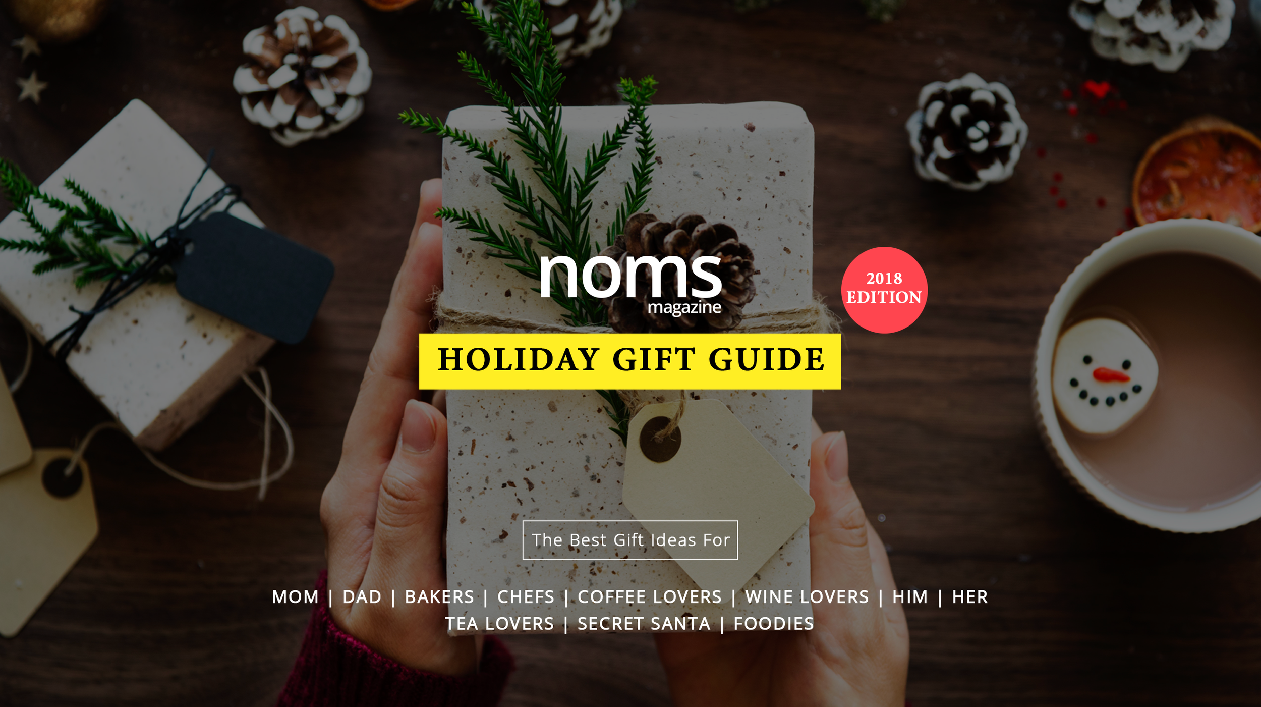 Noms Holiday Gift Guide 2018