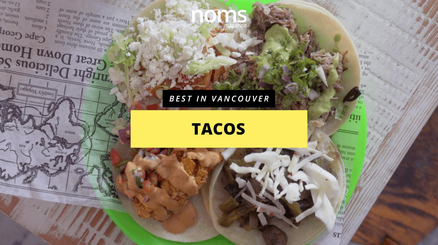 Bestinvancouver--Tacos-Header.png