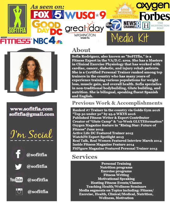 Sofia Rodriguez - My name is Sofia Rodriguez and I am a Fitness & Health Expert near Washington DC. In addition to having experience presenting at other expos (including NBC4/Telemundo), I have been the Go-To Expert on many TV morning shows and been featured in several magazines and online publications such as Forbes & Huffington Post. I have a Masters from the University of Virginia in Clinical Exercise Physiology and have worked with cardiac, cancer, diabetic, and injury rehab patients in the past. I am a Certified Personal Trainer ranked among top trainers in the country with many years of experience training various populations for weight loss, muscle gain, and overall health. Also, I am a published fitness writer, a fitness model and specialize in bodybuilding and nutrition. I am bilingual, speaking fluent Spanish and English.