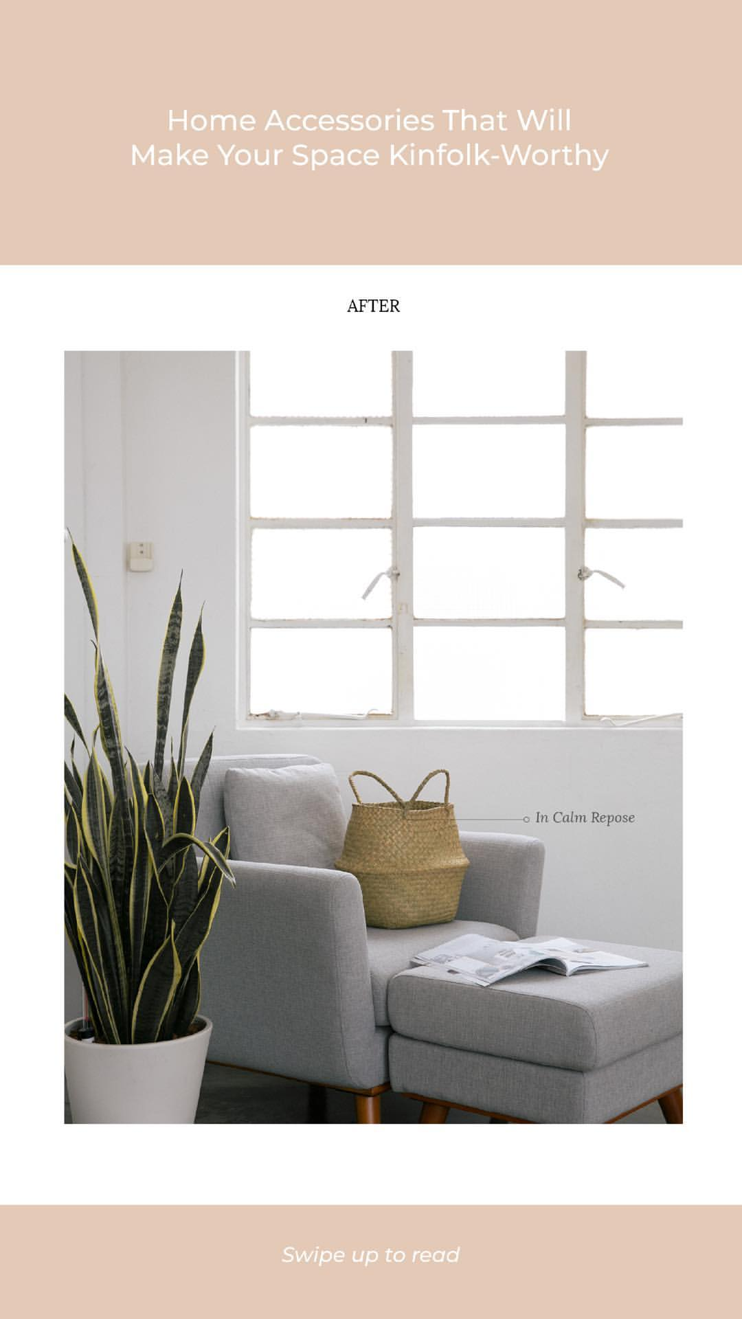 Dreachong_Instagram Story_07May18_Photo Post 4_1 Webpage_Home Accessories That Will Make Your Space Kinfolk-Worthy.jpg