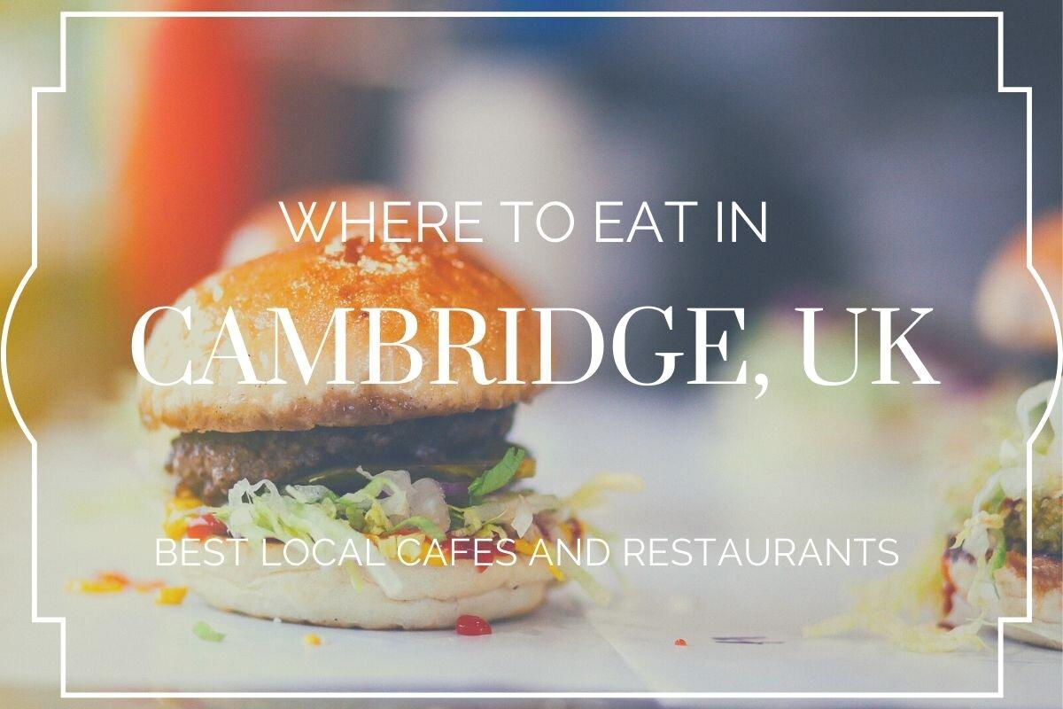 Where to eat in Cambridge, UK