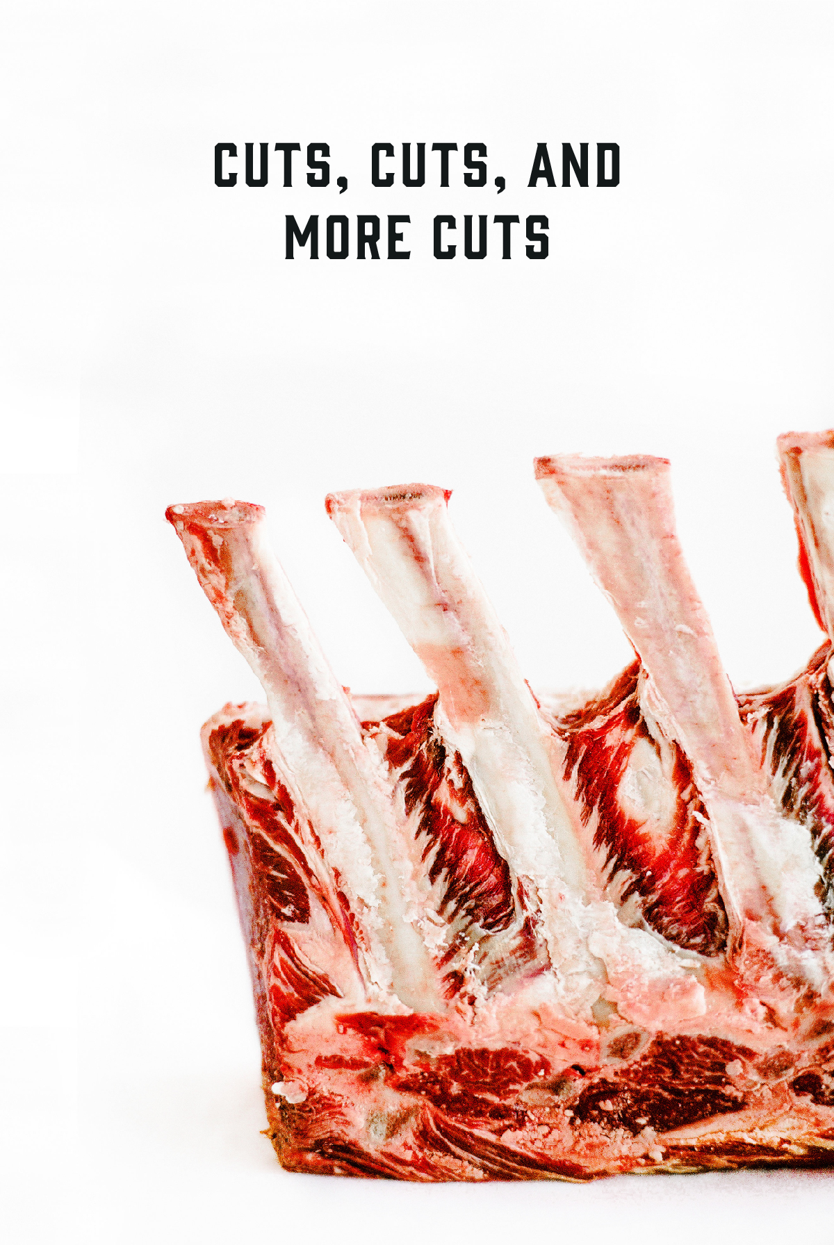 - We offer over 30 cuts of beef, 22 varieties of pork, 18 cuts of chicken, and 18 cuts of lamb.