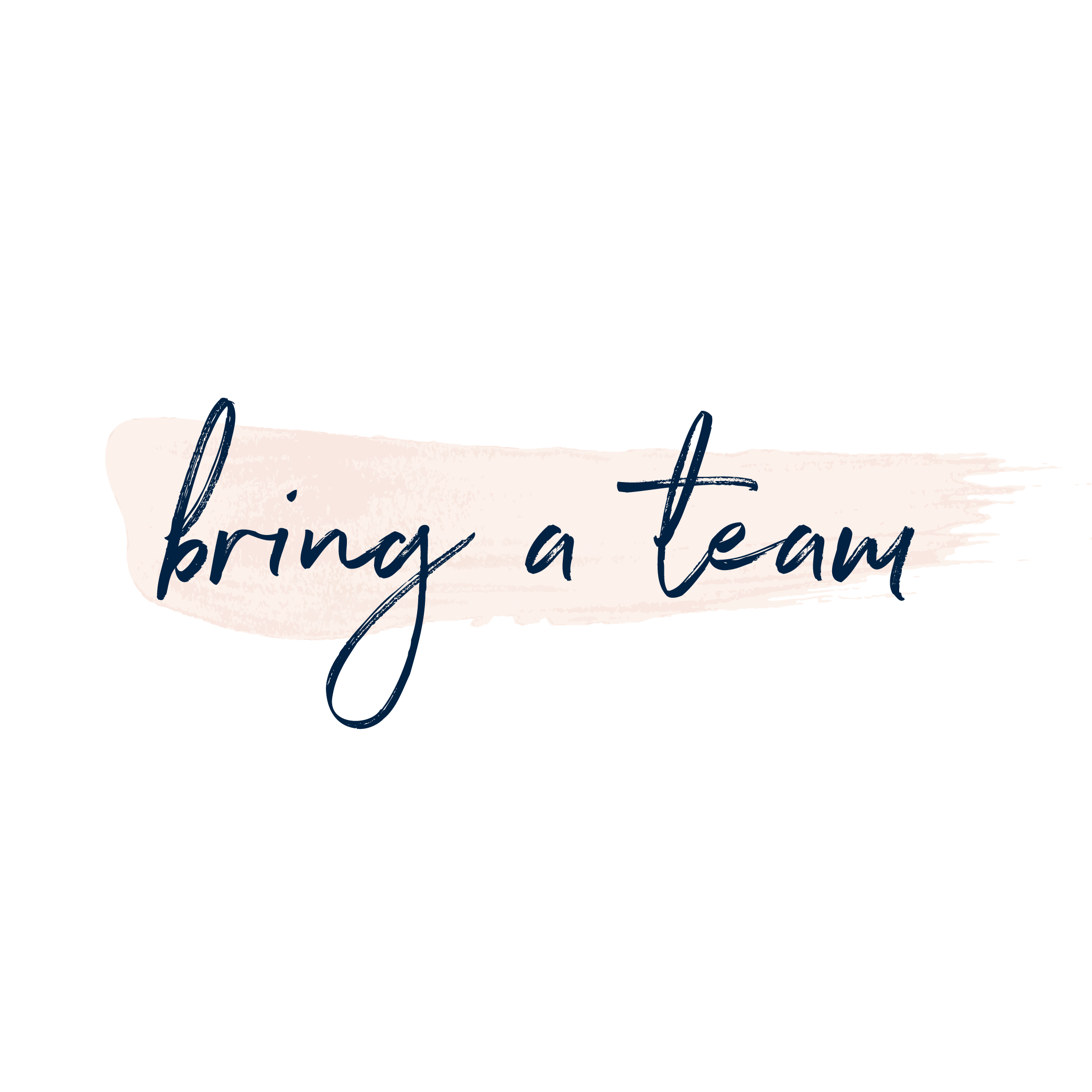 Copy of Copy of bring a team
