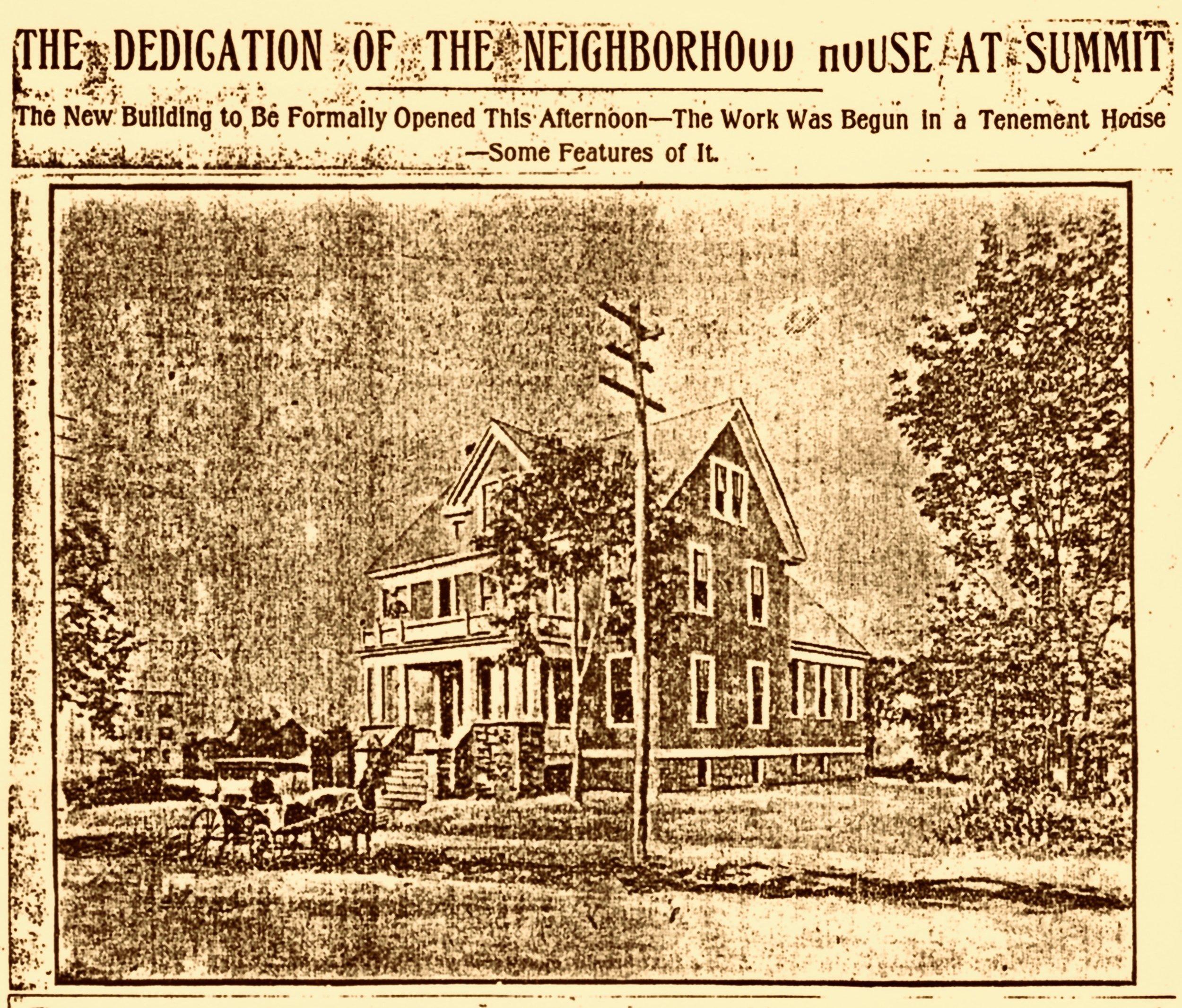 1904 · Opening of The Neighborhood House -  The Summit Herald
