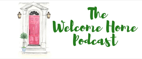 THE WELCOME HOME PODCAST with Kirsten Dunlap and Graham Smith