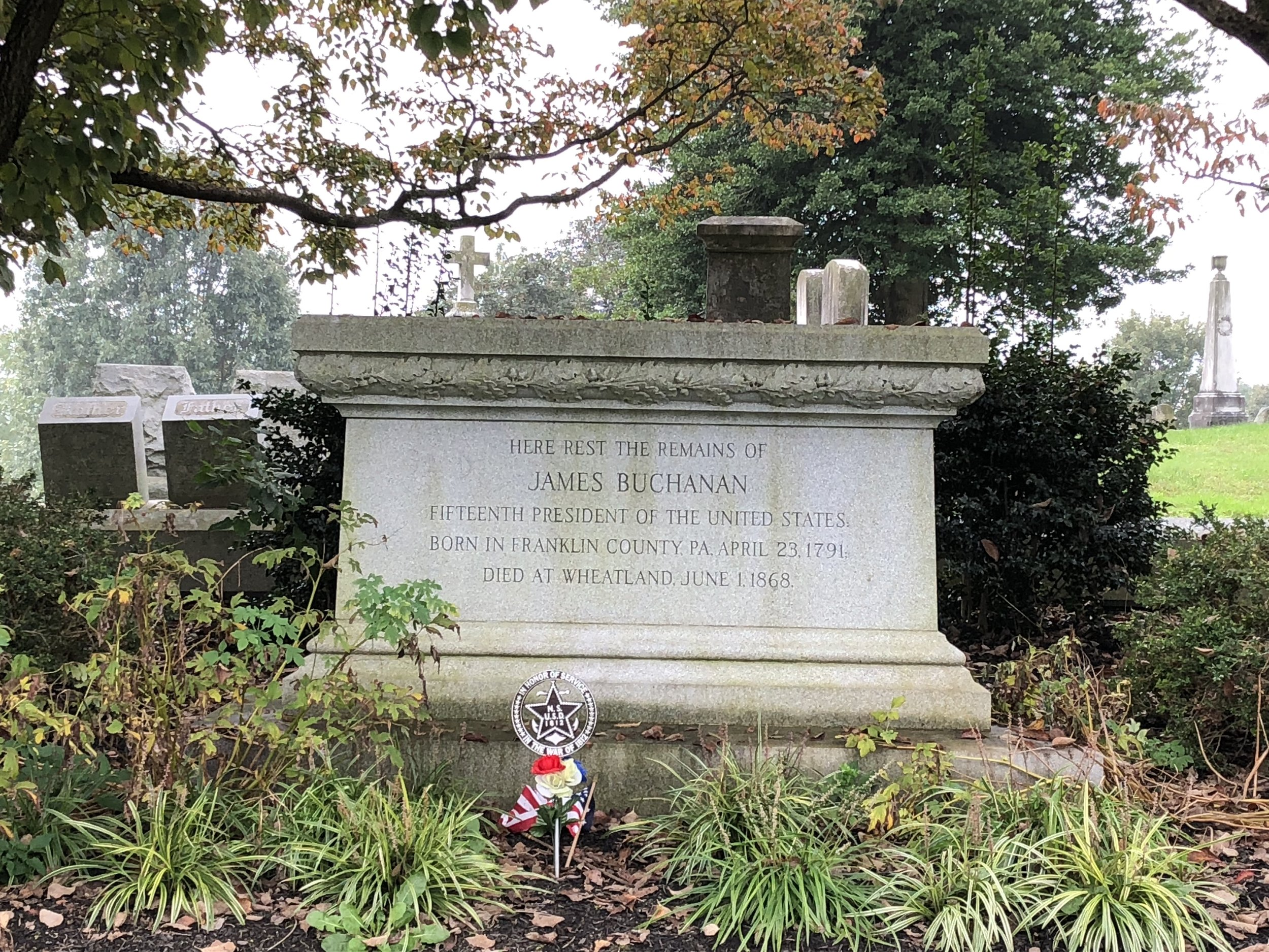 Buchanan's grave in Lancaster at Woodward Hill Cemetery. He was not a popular figure by the time he left the Presidency but his gravesite is well manicured befitting a man who held our highest office.