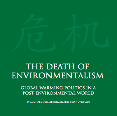 The Death of Environmentalism