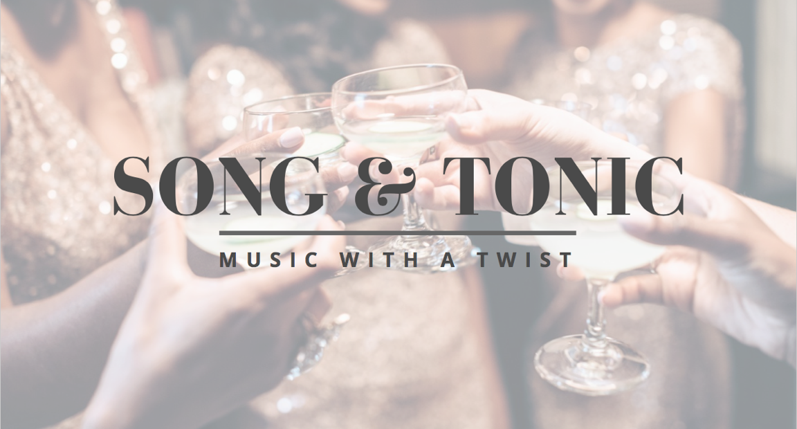 Song and Tonic: Music with a Twist