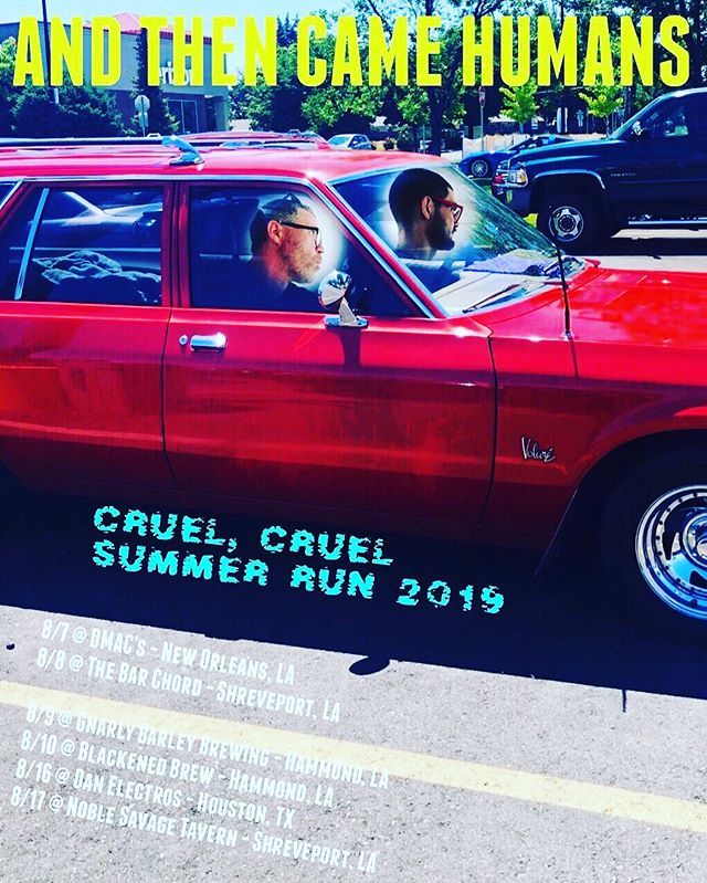 Kicking off the Cruel, Cruel Summer Run tonight in New Orleans  @dmacsbarandgrill ☀️ ☀️ 8/8 Shreveport, LA @thebarchord  8/9 Hammond, LA @gnarlybarley  8/10 Hammond, LA @theblackenedbrew  8/16 Houston, TX @danelectrosbar  8/17 Shreveport, LA @thenoblesavagetavern  #cruelsummer #andthencamehumans #partytime