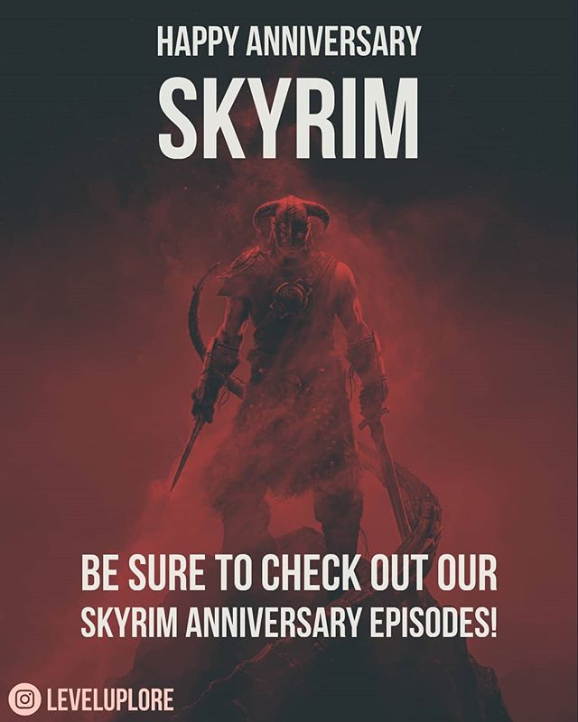 Happy Anniversary Skyrim! And thank you @bethesda for introducing us to this awesome world filled with plenty of lore.  Go check out episodes 12 & 13 to reminisce in the adventurous world 🔥  #leveluplore #podcast #gaming #bethesda #skyrim #oblivion #elderscrolls #xbox #ps4 #pc