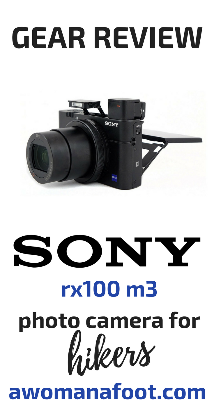 Unbiased & unsponsored gear reviews: Sony rx100 m3 photo camera for hikers. Check what I think about this camera as a piece of gear for hikers and backpackers. Is that the camera for you? Awomanafoot.com What camera for backpacking? | Which camera should I choose for hiking? | What are the best compact cameras? | #HIking #gear #review #camera #Sonyrx100M3 #photography #backpacking #compactcamera