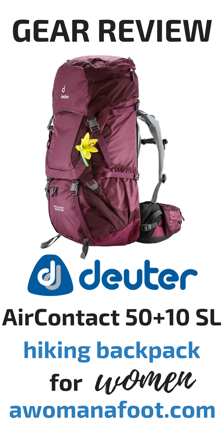 Looking for a hiking backpack? Check if Deuter AirContact 50+10 SL is the one for you! Awomanafoot.com | #Review #gear #hiking #backpack #backpacking #GearForWomen #FemaleGear | Backpacks for Women | Quality of Deuter backpacks | What backpack should I buy? | Supportive backpacks for women |
