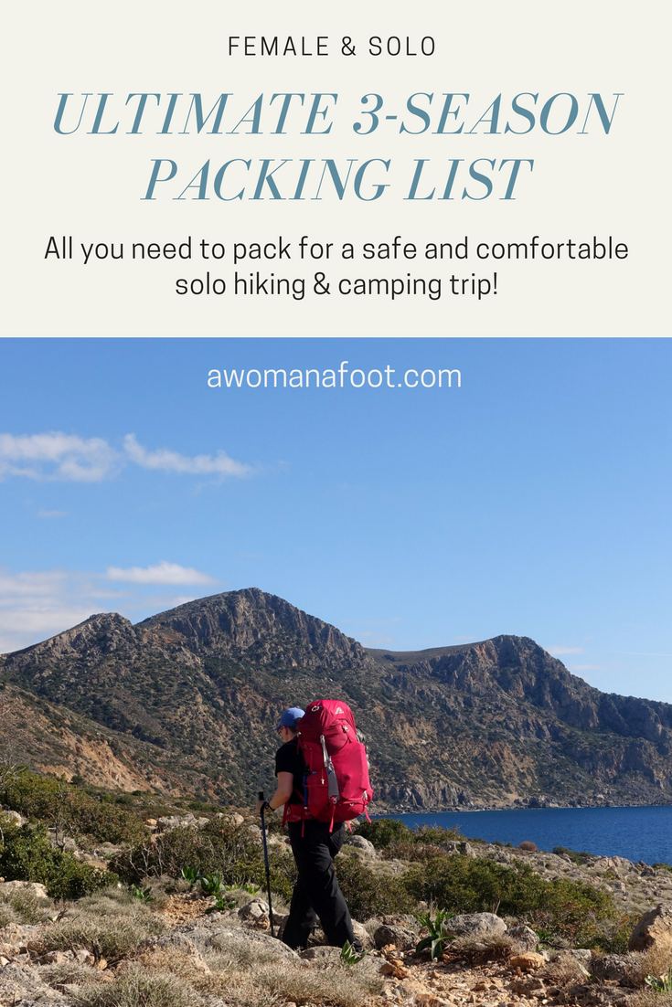 The Ultimate Packing List for Female Solo Hikers and Campers @ Awomanafoot.com. #hiking #packinglist #gear #solo #HikingAttire #CampingGear #CampingSolo| What to wear hiking | Best hiking gear for women | Gear for solo campers | Backpacking and camping women | Hiking clothes for women | Hiking gear for solo hikers | Hiking Women | Hiking Gadgets and Gear | What to pack for a solo trek | Safe hiking for women |