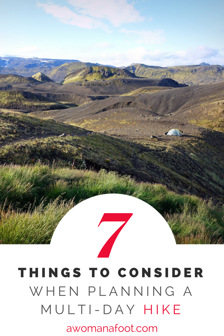 The ultimate guide to plan a multi-day hike - in 7 key steps. | hiking and camping | solo travel | hike | backpacking | Awomanafoot.com | #hiking #camping #planning #HikingTips #Hiking101 #Backpacking #HikingAdvice | How to plan a hiking trip | How to choose a hiking destination | Which trail should I hike? | How to choose a hiking trail? |