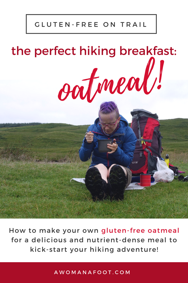The best gluten-free oatmeal to give you energy and strength to conquer the world! awomanafoot.com Learn how to make a delicious oatmeal mix - click! | Gluten-free hiking meals | What to eat hiking | Best camping dishes | Camping breakfast recipes | How to make good oatmeal | #GlutenFree #Hiking #Camping #TrailFood #Oatmeal #BreakfastRecipe