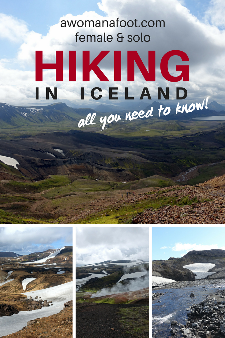 Learn all you need to know to have the adventure of your life in the Land of Fire and Ice! Read this collection of useful tips and advice on hiking in Iceland for a safe and enjoyable trek @ Awomanafoot.com |#Iceland | #trails | #hiking | #HikingIceland | All you need to know before hiking in Iceland | Female solo hiking in Iceland | Guide to hiking in Iceland | What you need to know before hiking in Iceland |
