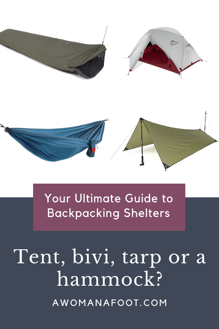 Which shelter is the one for you? This ultimate guide to choosing camping shelters is here to help you find the best fitting your needs tent, tarp, hammock or a bivy at AWOMANAFOOT.COM . #Camping #Hiking #tent #GearGuide |How to choose a tent | Camping Gear | Backpacking and Hiking Gear | Camping Solo Buying guide to tents and camping shelters | #Backpacking #ultralight #ULhiking #lightweight