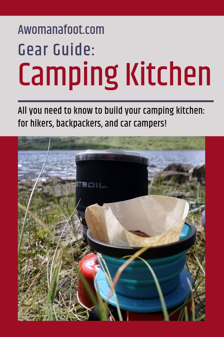 Aluminum or Steel? Or maybe titanium? A whole set or individual pots? Learn all you need about the various camping cookware to choose what you need! A high-quality advice for hikers, backpackers, and car campers. awomanafoot.com #camping | #hiking | #camp kitchen | camping dishes | backpacking | What to pack for camping? | What Camping gear I need? |