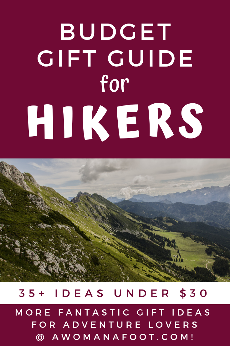 Budget Gift Ideas for the Adventure Lovers in Your Life - Gift Guide for Hikers, Campers, and Travelers. Find out what outdoorsy types would really love to get @ Awomanafoot.com #GiftGuide | #ChristmasGifts | #Gifts #Hiking #Camping | Gifts for Him | Gifts for Her | #Adventure | #outdoors