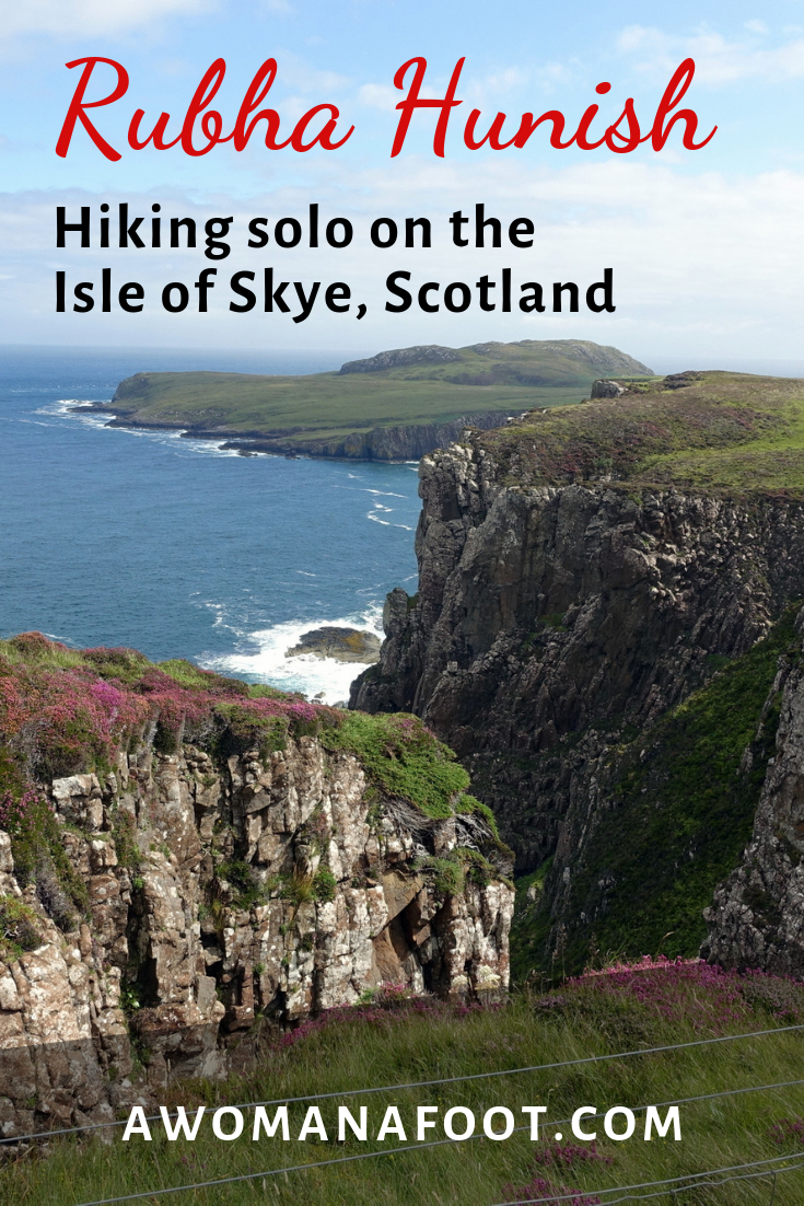 Rubha Hunish - the most northerly tip of the Isle of Skye, Scotland. Stunning views and a challenging trail along cliffs. Highly recommended for all adventurous types - learn more @ AWOMANAFOOT.COM! |Hiking solo in Scotland | Female solo hiker | The best in Scotland | Active in Scotland | Hiking Women | #hiking #Skye #Scotland #SkyeTrail #solo #Highlands #UK #GreatBritain #Backpacking #EuropeanTrails
