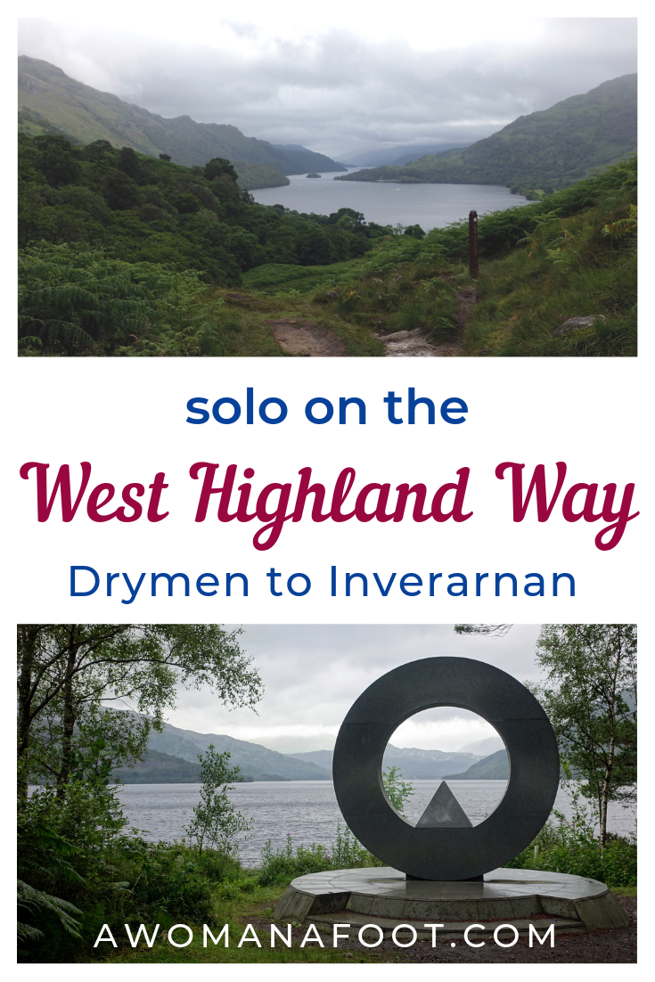Your detailed guide to solo (female) hiking the famous West Highland Way in Scotland! First part - from Drymen to Inverarnan   Best hiking destinations in Europe   Where to hike in Scotland   Scottish trails   awomanafoot.com   solo hikers   how to hike the West Highland Way   Hiking in Britain   Hiking trails in #Scoltand   women hikers   #WestHighlandWay #WHW #solo #HikingTrails #FemaleHikers