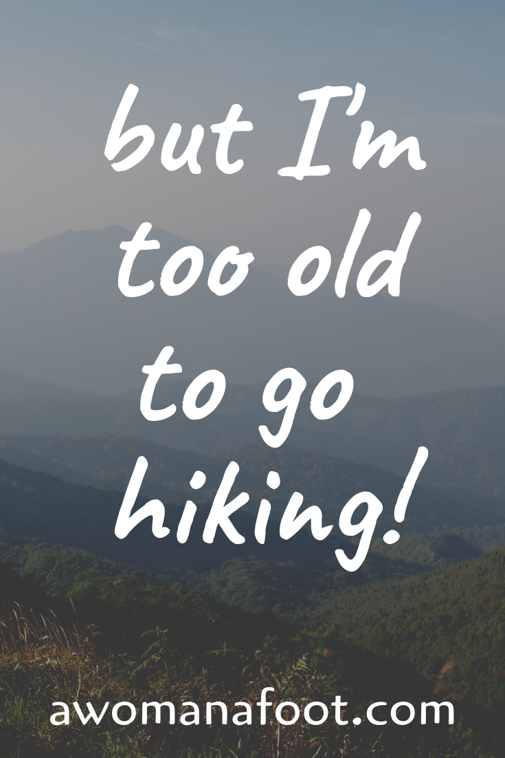 Too fat? Too old? Too unfit to hike? BS! You DO belong in the Outdoors - no matter what others say. Enjoy the benefits of hiking no matter your size, gender, age, looks, mental-health issues or socio-economic status - read more @ AWOMANAFOOT.COM. Love yourself and join the revolution! | Health at every size | Body positive | Feminist Hiker | Hiking solo | Queer Hikers | Self acceptance | #hiking #feminist #BodyPositive #WomenHikers #WomenHiking #FatHikers #FatAcceptance