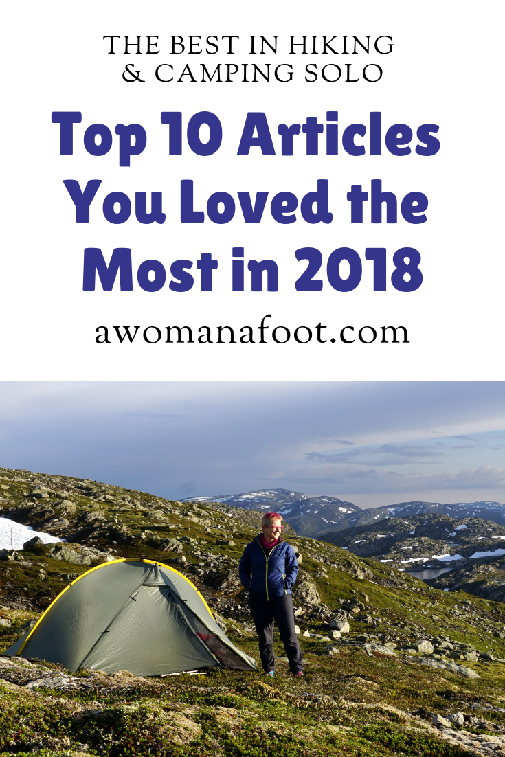 Take a look at what was most read on the A Woman Afoot blog in 2018! Hiking Advice? Trail descriptions? Or maybe gear reviews? Click to find out! | Hiking & Camping Advice | Female Solo Hikers | Gear Reviews | Hiking Destinations in Europe | Hiking Women | Gear for Women | Outdoor Blogs | Outdoor Bloggers | Best Blogs | #Hiking #Camping #Blog #Outdoor #Adventure #Backpacking #Bestof2018