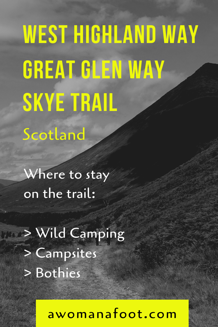 Thinking about hiking in Scotland? Find out about your accommodation options @ AWOMANAFOOT.COM! Learn where you can find a campsite, where you can wild camp or sleep at a bothy! Campsites in Scotland   Hiking destinations in Europe   Hiking Scottish Trail   Where to camp on West Highland Way   Campsites on Great Glen Way   Wild Camping on the Isle of Skye   Accommodation   #camping #campsites #Scotland #Skye #WHW #WestHighlandWay #GreatGlenWay #SkyeTrail #bothies #wildcamping