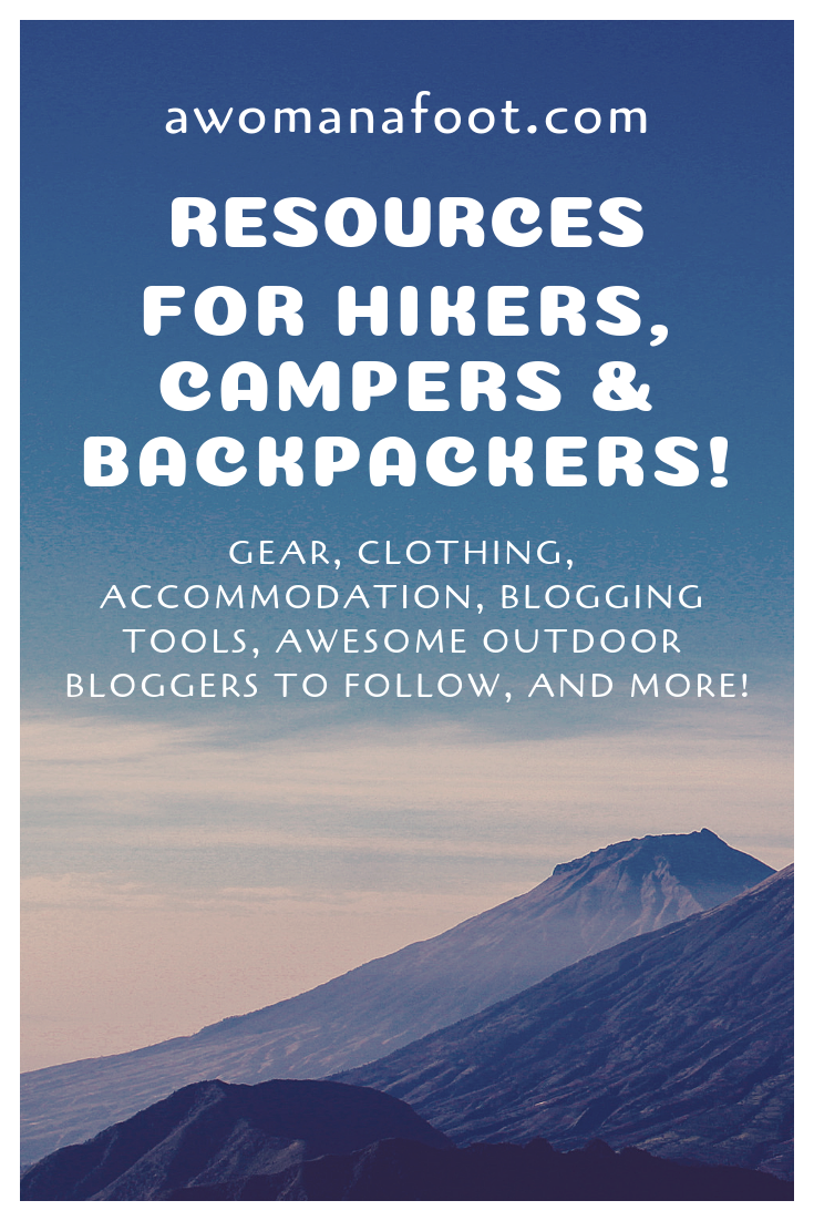 Click to access an online library of hiking & camping resources! Backpacking gear and clothing, online tools, best magazines and Outdoor bloggers to follow, blogging tools and more! @ AWOMANAFOOT.COM. Backpacking advice | Blogging Advice | Outdoor Bloggers | Outdoor Gear and Clothes | Female & solo hikers | Camping and Hiking advice | Gear Reviews | Mental Health and Anxiety | #hiking #camping #gear #advice #Anxiety #Backpacking #trekking #review #female #solo #HikingWomen #blogging #affiliateMarketing How to start an Outdoor blog