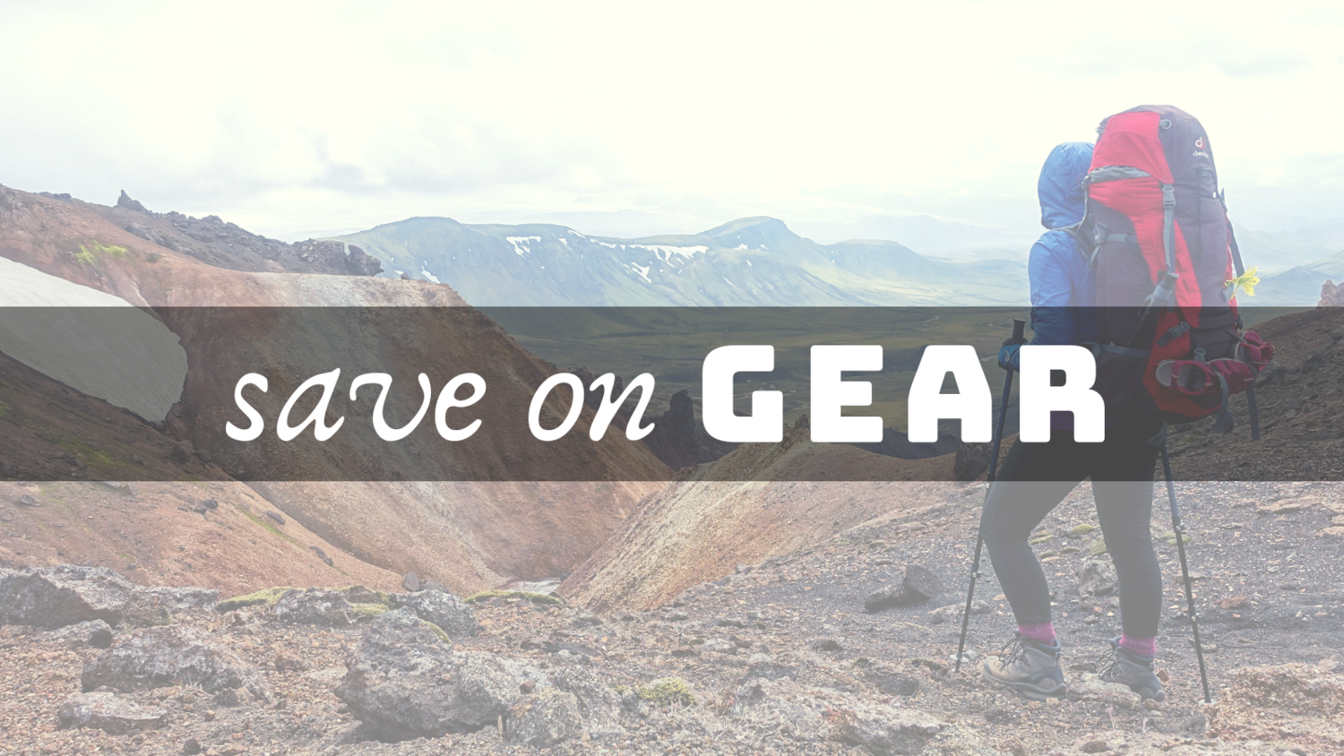 b53262fc1 Save on Gear — A Woman Afoot