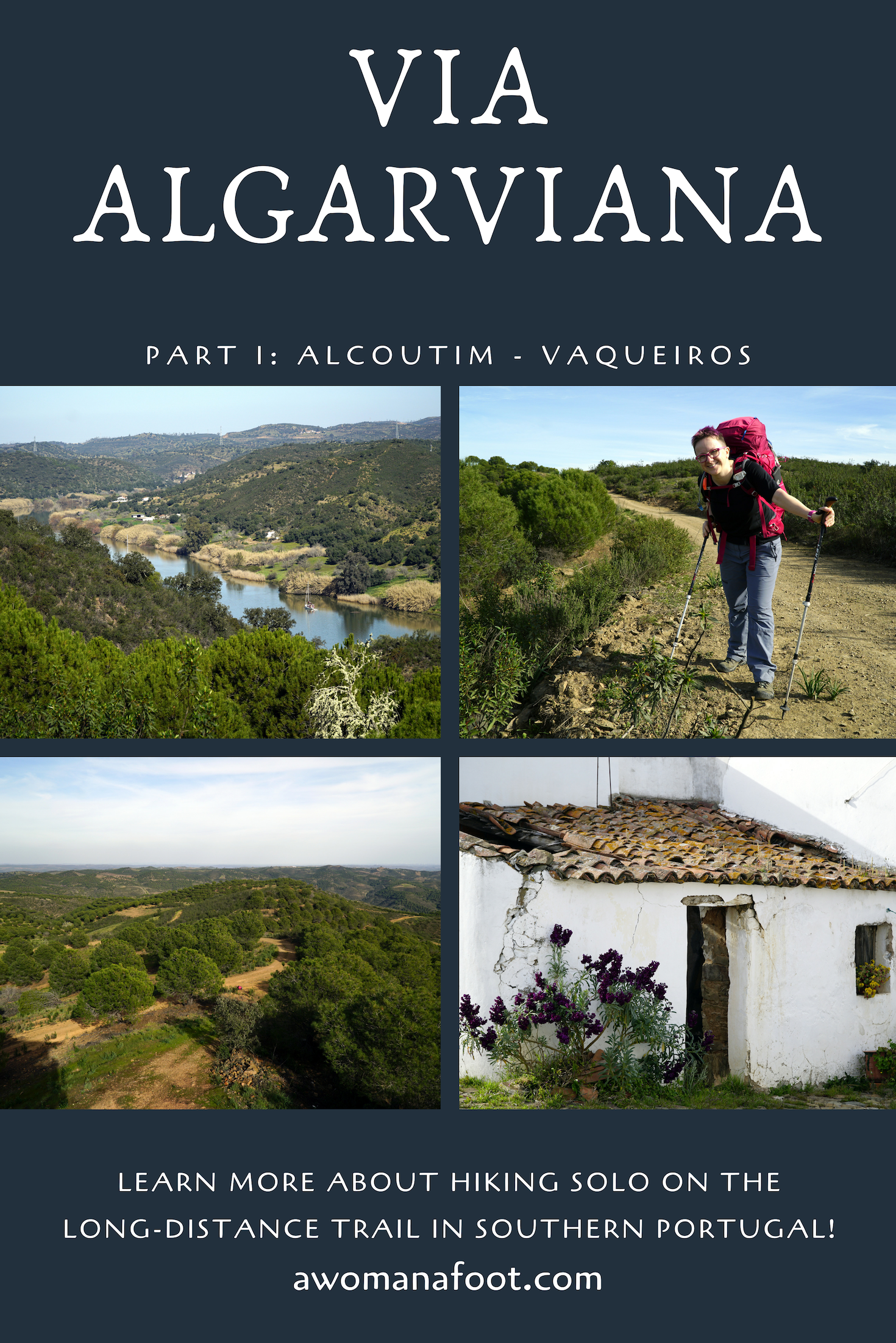Hiking Solo the Via Algarviana in Portugal. 1st part: from Alcoutim to Vaqueiros. Click to learn about this beautiful destination - perfect for solo winter trek @awomanafoot.com. Winter destinations in Europe | Hiking in Europe | European hiking trails | Outdoor Portugal | What to do in Algarve, Portugal | Hiking trails for female solo hikers | #hiking #ViaAlgarviana #Portugal #FemaleSoloHiker #Outdoors #EuropeActiveTravel #Algarve