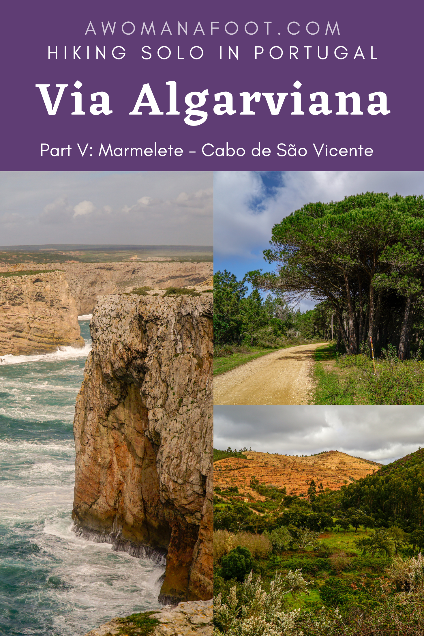 """The final section of the Via Algarviana trail - from Marmelete, through Bensafrim to the fantastic """"End of the World"""" at Cabo de São Vicente. Learn more about hiking solo this fabulous trail in southern Portugal @ AWOMANAFOOT.COM! Hiking trails in Europe 