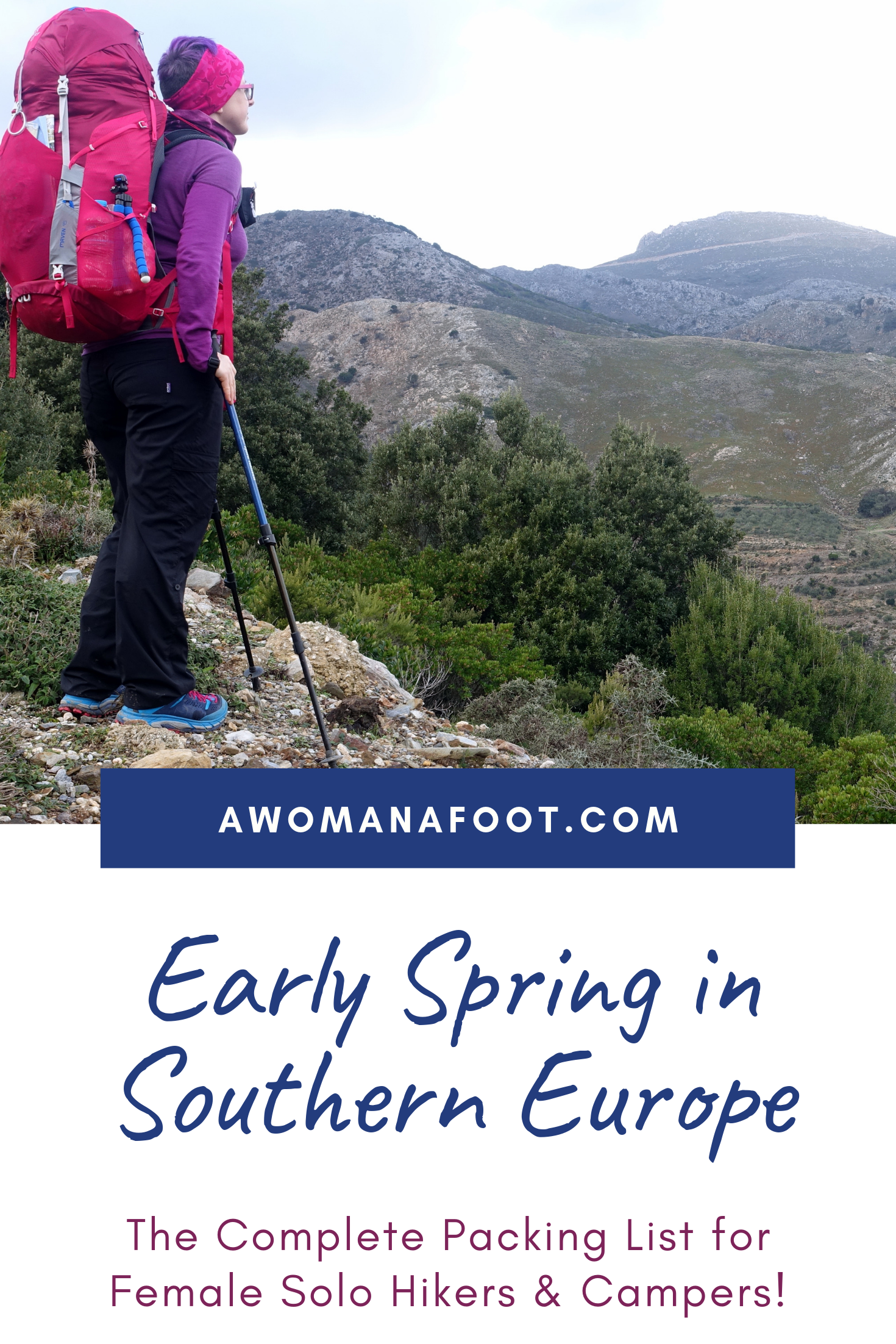 Do you plan a hiking trip to Spain, Portugal or Greece in early Spring? Make sure you are ready for the weather with this packing list! @Awomanafoot.com! | Female solo hikers | Hiking Camping Gear and Clothing | Gear for Hiking Women | Winter and Spring in southern Europe | European destinations | #Hiking #Camping #PackingList #Europe #Winter #Spring #Spain #Portugal #Crete
