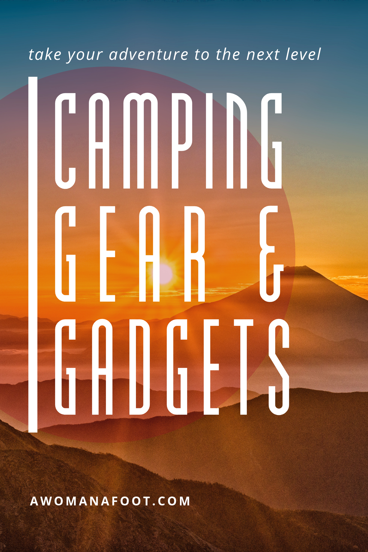 Are you ready to take your camping game to the next level? I got 10 awesome pieces of camping gear to provide you with safety, comfort, and entertainment during your next backpacking trip! Awomanafoot.com | #camping #hiking #backpacking #gear #gadgets #giftideas #GiftsforHikers #giftsForCampers #Outdoors #Adventure | Hiking & Camping Gear | How to sleep comfortably when camping | Best camping gear | Gift Ideas for Hikers and Campers |