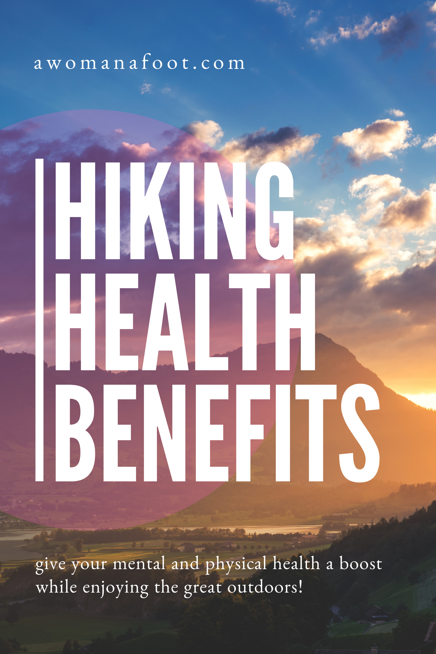 Lean all the awesome hiking benefits backed by science! Hit the trails today to boost your mental and physical health - and enjoy the Outdoors at the same time! awomanafoot.com | #Hiking and #Camping | #MentalHealth | #Anxiety | #Fitness | #Wellness | #Health #Adventure #Backpacking #Science #Medicine #Outdoors
