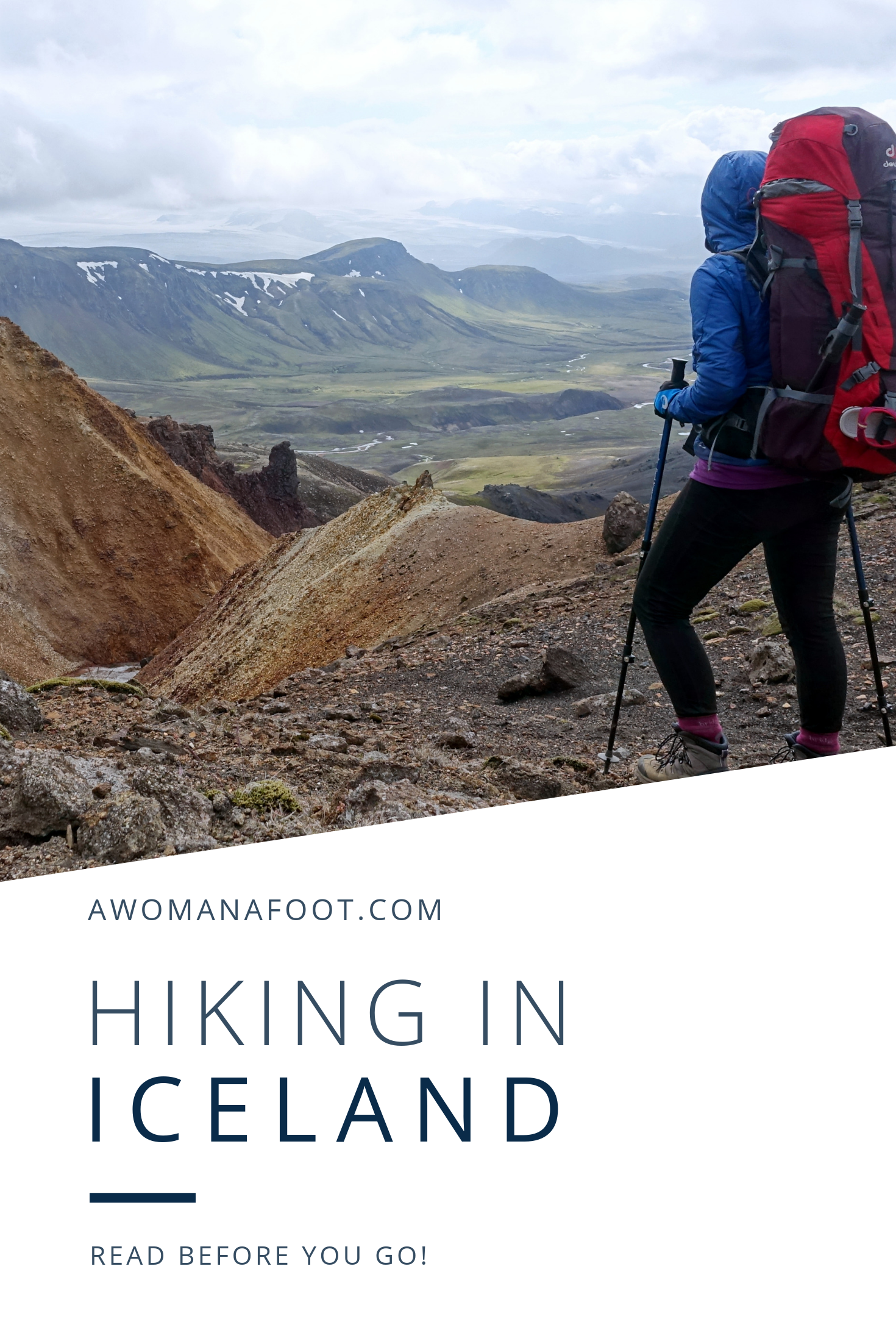 Iceland is an awesome destination for hiking & camping solo! Learn all you need to know to have the adventure of your life in the Land of Fire and Ice! Read this collection of useful tips and advice on hiking in Iceland for a safe and enjoyable trek @ Awomanafoot.com |#Iceland | #trails | #hiking | #HikingIceland | All you need to know before hiking in Iceland | Female solo hiking in Iceland | Guide to hiking in Iceland | What you need to know before hiking in Iceland |