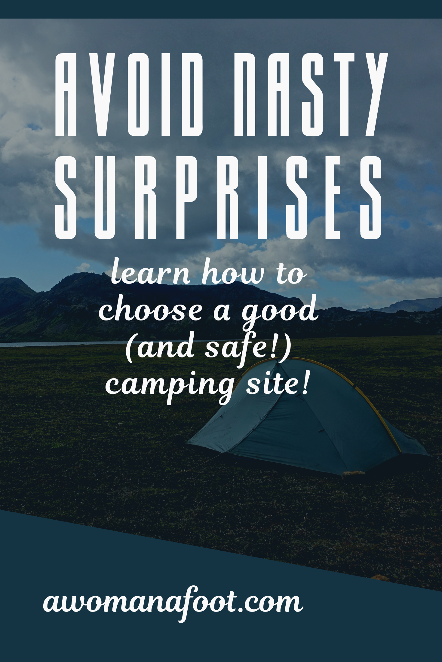 Finding a good campsite is a must for a safe and comfortable sleep. But what makes a good campsite? Learn all about the characteristics of a good campsite, safety tips, finding the right spot on an established campsite and while wild camping @ awomanafoot.com! Wild camping for beginners | Stealth camping | Backpacking & hiking | Adventure travel | Overnight hiking | Leave No Trace | Responsible travel | Hiker Safety | #Camping #Backpacking #Campsite #Hiking #WildCamping