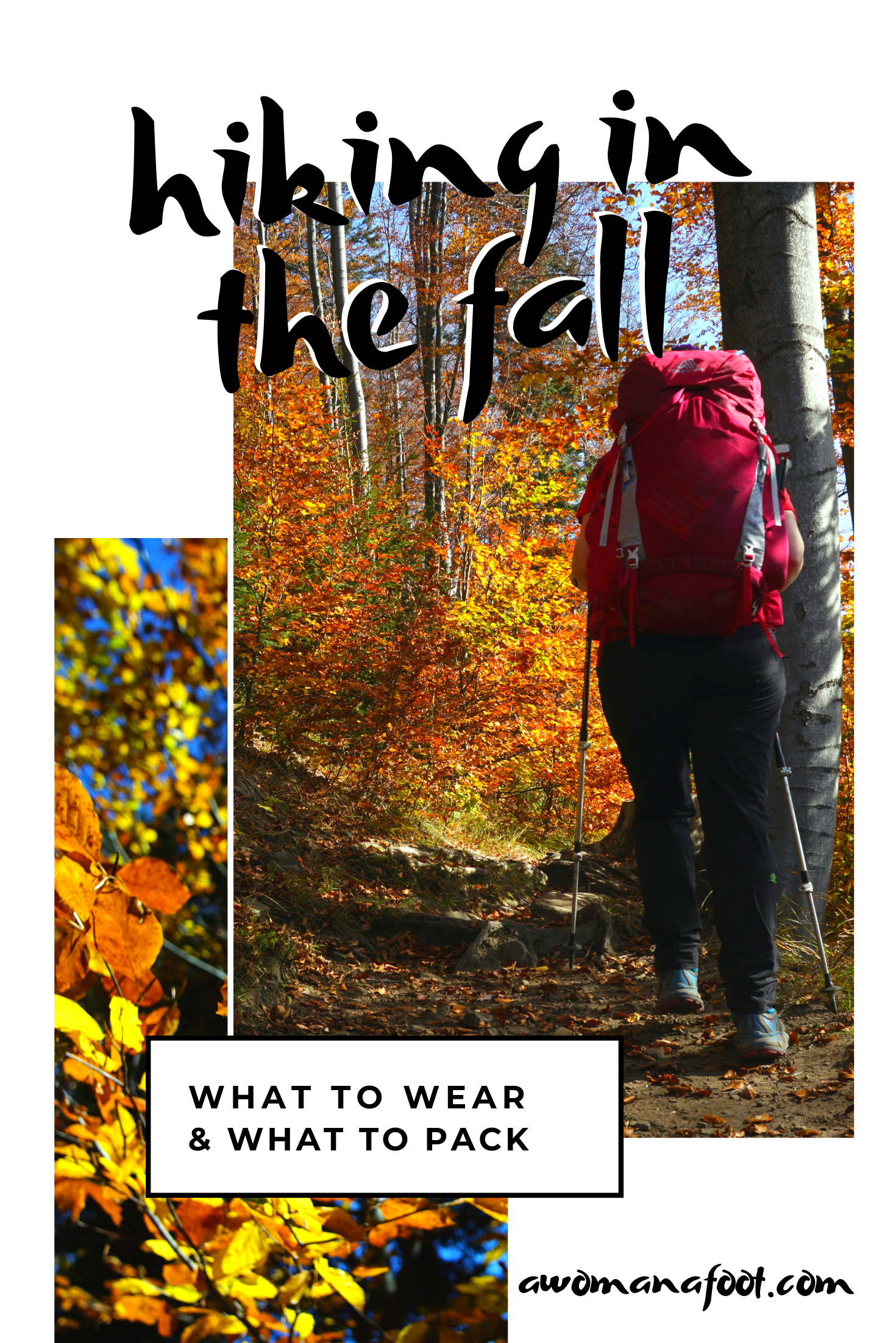 Fall hiking? Check what to wear and what to pack for an awesome and safe adventure through fall foliage. Learn more @awomanafoot.com | What I need for hiking in the fall | Hiking Safety | Hiking Attire | Hiking Equipment | Outdoors | What to wear hiking in the fall | #hiking #fall #hikingclothes #hikingear #trekking #autumn #fallhiking What do you need for hiking in fall? What gear to pack for backpacking in cold weather? Hiking attire and gear |